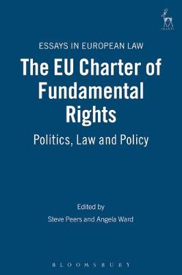 The EU Charter of Fundamental Rights: Politics, Law and Policy