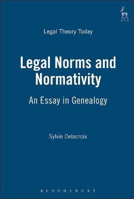 Legal Norms and Normativity: An Essay in Genealogy