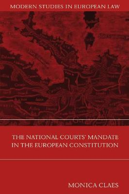 The National Courts' Mandate in the European Constitution