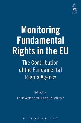 Monitoring Fundamental Rights in the EU: The Contribution of the Fundamental Rights Agency