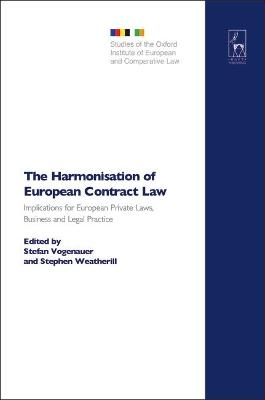 The Harmonisation of European Contract Law: Implications for European Private Laws, Business and Legal Practice