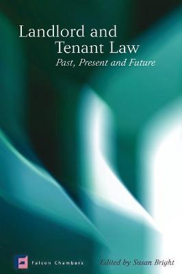 Landlord and Tenant Law: Past, Present and Future