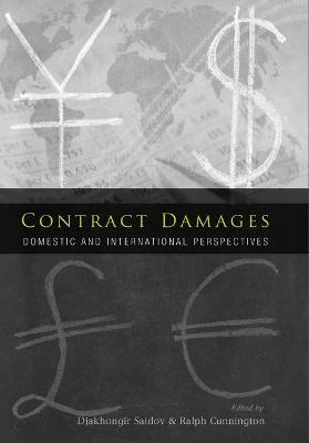 Contract Damages: Domestic and International Perspectives