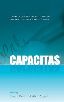Capacitas: Contract Law and the Institutional Preconditions of a Market Economy