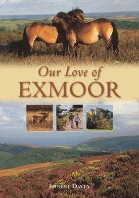 Our Love of Exmoor