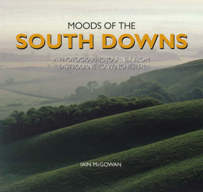 Moods of the South Downs