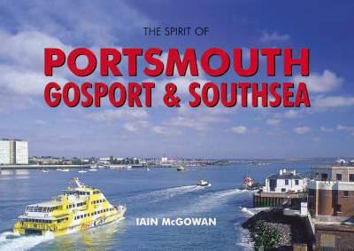 The Spirit of Portsmouth, Gosport and Southsea