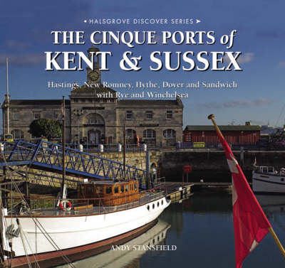 The Cinque Ports of Kent and Sussex