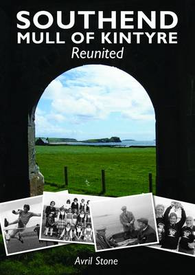 Southend, Mull of Kintyre Reunited