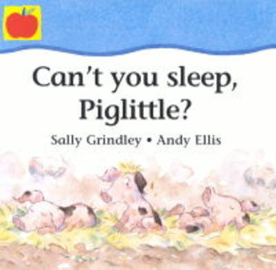 Can't You Sleep Piglittle?