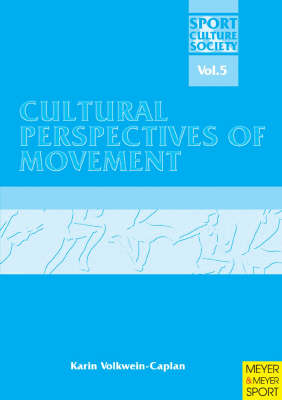 Cultural Perspectives of Movement