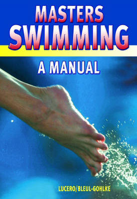 Masters Swimming: A Manual