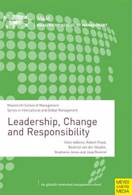 Leadership, Change and Responsibility