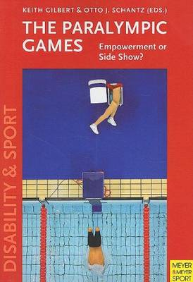 The Paralympic Games: Empowerment or Sideshow?