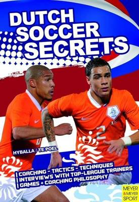 Dutch Soccer Secrets: Building Apps with Sensors and Computer Vision