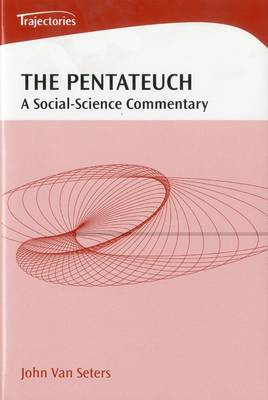 The Pentateuch: A Social-science Commentary