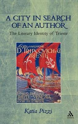 A City in Search of an Author: The Literary Identity of Trieste