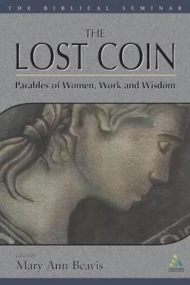 The Lost Coin: Parables of Women, Work and Wisdom