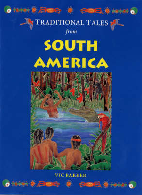 Traditional Tales from South America