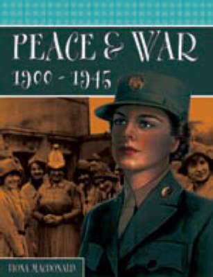 Peace and War, 1900-1945