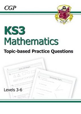 KS3 Maths Topic-Based Practice - Levels 3-6