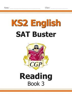 KS2 English SAT Buster: Reading Book 3 (for the New Curriculum)