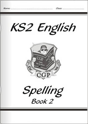 KS2 English Spelling Workbook - Book 2