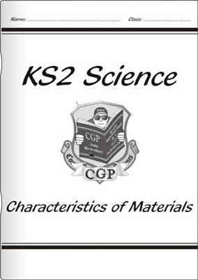 KS2 National Curriculum Science - Characteristics of Materials (3C)