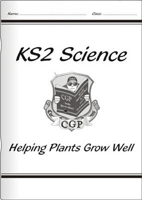 KS2 National Curriculum Science - Helping Plants Grow Well (3B)