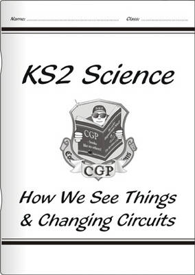 KS2 National Curriculum Science - How We See Things & Changing Circuits (6F& 6G)
