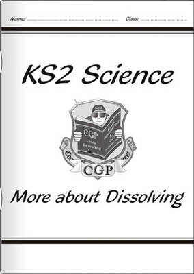 KS2 National Curriculum Science - More About Dissolving (6C)