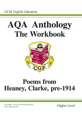 GCSE English Literacy AQA Anthology: Heaney and Clarke Pre 1914: Higher Poetry Workbook