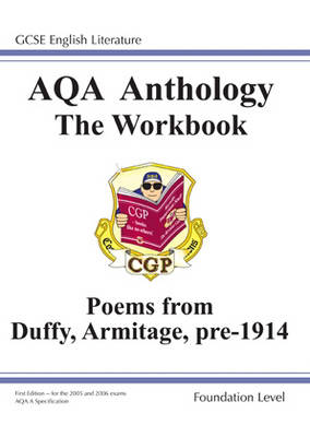 GCSE English Literacy AQA Anthology: Duffy and Armitage Pre 1914: Foundation Poetry Workbook
