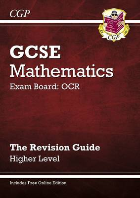 GCSE Maths OCR Revision Guide with Online Edition - Higher (A*-G Resits)