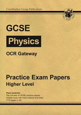 GCSE Physics OCR Gateway Practice Papers - Higher