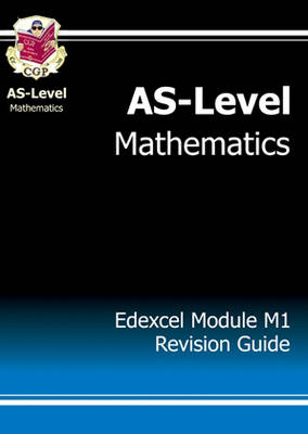 AS-Level Maths Edexcel Module Mechanics 1 Revision Guide
