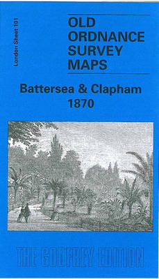 Battersea and Clapham 1870: London Sheet   101.1