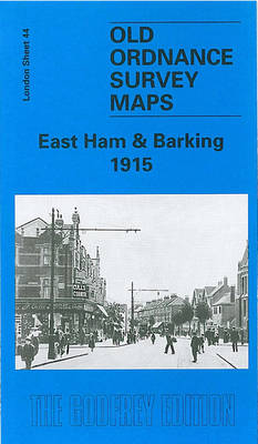 East Ham and Barking 1915: London Sheet 044.3