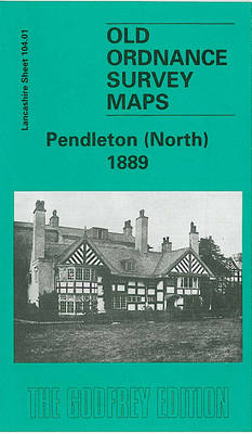 Pendleton (North) 1889: Lancashire Sheet 104.01