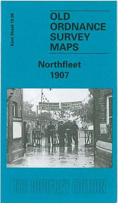 Northfleet 1907: Kent Sheet 10.06