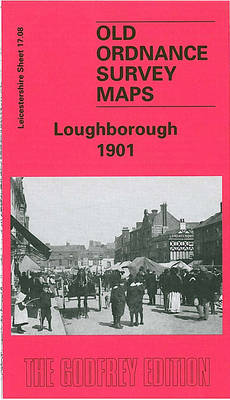 Loughborough 1901: Leicestershire Sheet 17.08