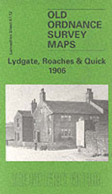 Lydgate, Roaches and Quick, 1906: Lancashire Sheet 97.12