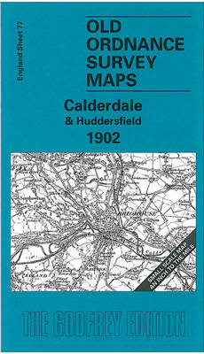 Calderdale and Huddersfield 1902: One Inch Sheet 077