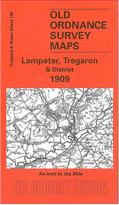 Lampeter Tregaron and District 1909: One Inch Map 195