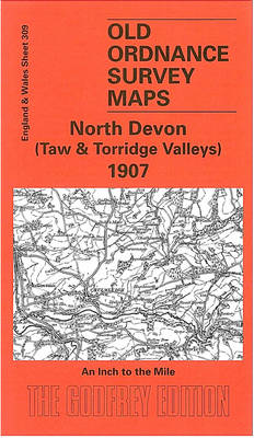 North Devon (Taw and Torridge Valleys) 1907: One Inch Map 309