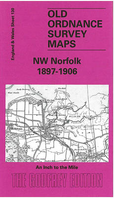 NW Norfolk 1897-1906: One Inch Sheet 130