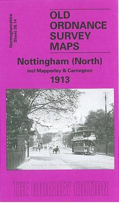 Nottingham (North) 1913: Nottinghamshire Sheet  38.14