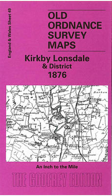 Kirkby Lonsdale & District 1876: One Inch Sheet 049