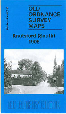 Knutsford (South) 1908: Cheshire Sheet 27.13