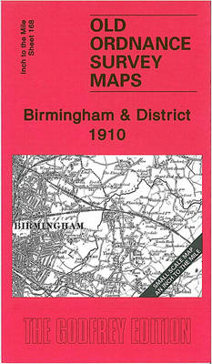 Birmingham and District 1910: One Inch Sheet 168